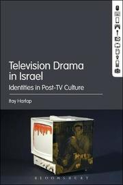 Television Drama in Israel by Itay Harlap