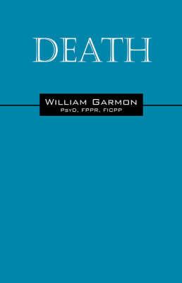 Death by William, Garmon PsyD FPPR FICPP