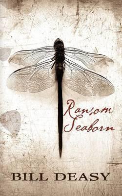 Ransom Seaborn by Bill Deasy