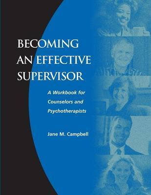 Becoming an Effective Supervisor by Jane Campbell image