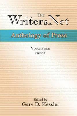The Writersnet Anthology of Prose by Gary , D. Kessler image