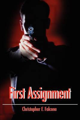 First Assignment by Christopher F. Falcone