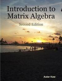 Introduction to Matrix Algebra by Autar Kaw image
