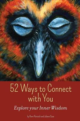 52 Ways to Connect with You by Kerri Perisich