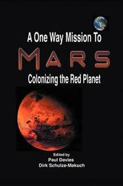 A One Way Mission to Mars by Paul Davies