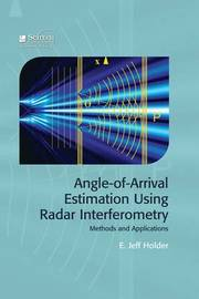 Angle-of-Arrival Estimation Using Radar Interferometry by Jeff Holder