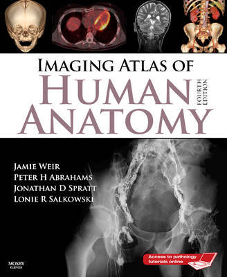 Imaging Atlas of Human Anatomy by Jamie Weir