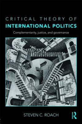Critical Theory of International Politics by Steven C. Roach image