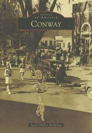 Conway by Susan Hoffer McMillan