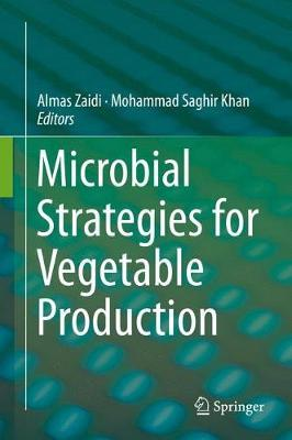 Microbial Strategies for Vegetable Production