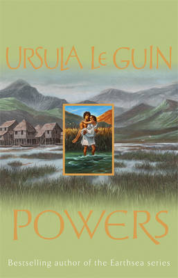 Powers (Annals of the Western Shore #3) by Ursula K. Le Guin
