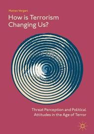 How Is Terrorism Changing Us? by Matteo Vergani