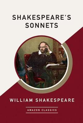 Shakespeare's Sonnets (AmazonClassics Edition) by William Shakespeare image