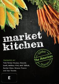Market Kitchen Global Diaries - Americas on DVD