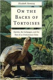 On the Backs of Tortoises by Elizabeth Hennessy