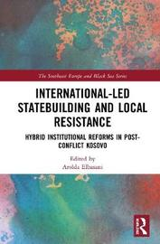 International-Led Statebuilding and Local Resistance