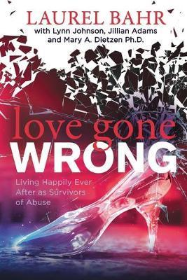 Love Gone Wrong by Laurel Bahr
