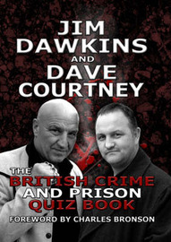 The British Crime and Prison Quiz Book by Jim Dawkins image