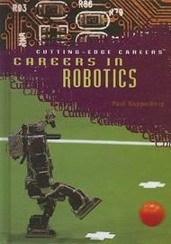 Careers in Robotics by Paul Kupperberg
