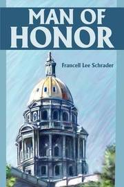 Man of Honor by Francell Lee Schrader image