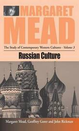 Russian Culture by Margaret Mead