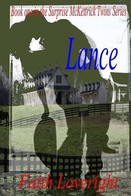 Lance by Faith Loveright