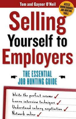 Selling Yourself to Employers by Tom O'Neil
