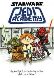 Star Wars: Jedi Academy (#1) by Jeffrey Brown