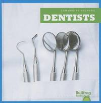 Dentists by Cari Meister