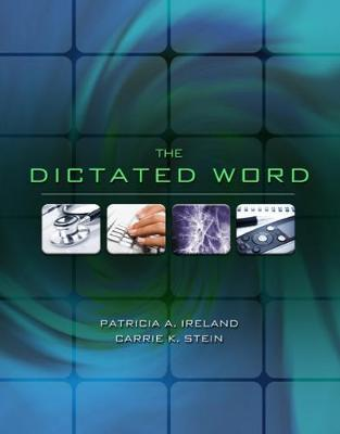 The Dictated Word by Carrie Stein