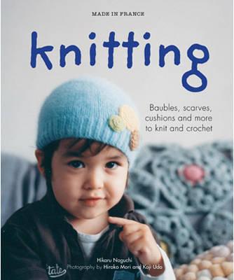 Made in France: Knitting by Hikaru Noguchi