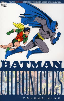 Batman Chronicles: v. 9 by Bob Kane