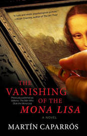 The Vanishing of the Mona Lisa by Martin Caparros image