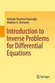 Introduction to Inverse Problems for Differential Equations by Vladimir G Romanov