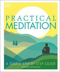 Practical Meditation by Giovanni Dienstmann