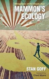 Mammon's Ecology by Stan Goff image