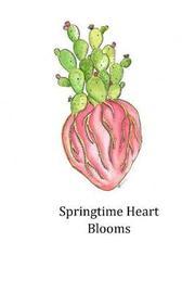 Springtime Heart Blooms by Nereida J Gutierrez