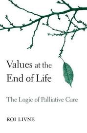 Values at the End of Life by Roi Livne