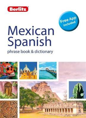 Berlitz Phrase Book & Dictionary Mexican Spanish (Bilingual dictionary) by APA Publications Limited