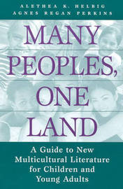 Many Peoples, One Land by Alethea K Helbig