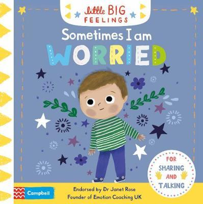 Sometimes I Am Worried by Campbell Books