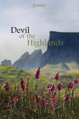 Devil of the Highlands by Jeanne