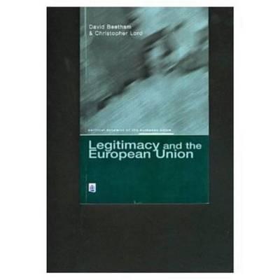 Legitimacy and the European Union by David Beetham image