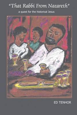 """That Rabbi from Nazareth"" by Ed Tenhor"