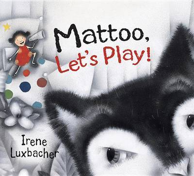 Mattoo, Let's Play! by Irene Luxbacher image