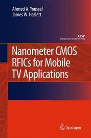 Nanometer CMOS RFICs for Mobile TV Applications by Ahmed A. Youssef image