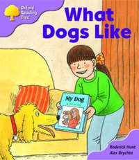 Oxford Reading Tree: Stage 1+: More First Sentences A: What Dogs Like by Roderick Hunt image