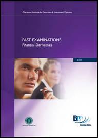 CISI Diploma - Financial Derivatives: Past Exam: Summer 2011 by BPP Learning Media