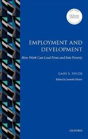 Employment and Development by Gary S Fields