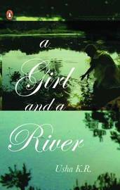 A Girl & A River by K.R. Usha image